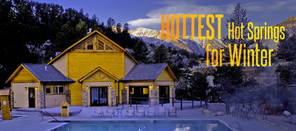 Hottest Hot Springs for Winter